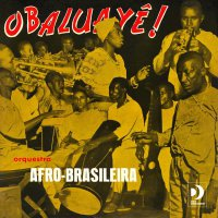 Orquestra Afro-Brasileira - Obaluye