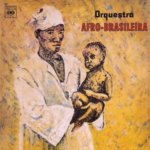 Orquestra Afro-Brasileira - Orquestra Afro-Brasileira