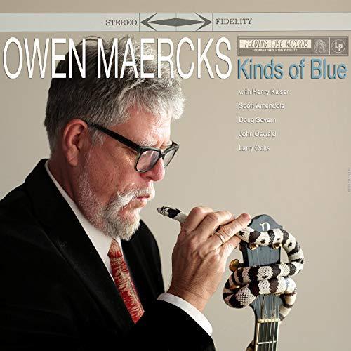 Owen Maercks - Kinds Of Blue