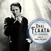 Paal Flaata -Come Tomorrow: Songs Of Townes Van Zandt