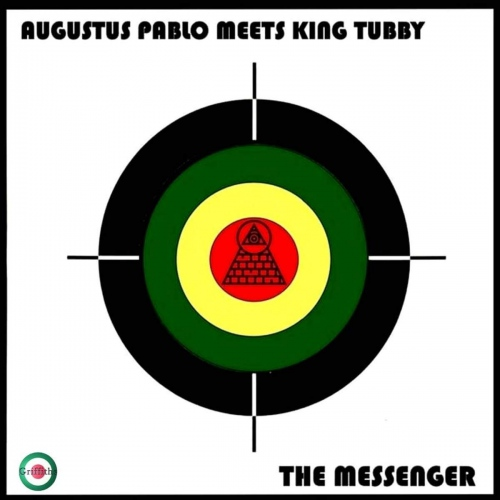 Augustus Pablo Meets King Tubby -The Messenger
