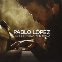 Pablo López -Once Historias Y Un Piano