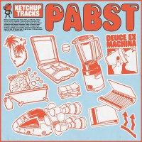 Pabst - Deuce Ex Machina