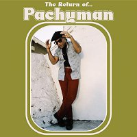 Pachyman - The Return Of...