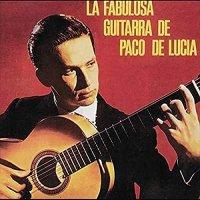 Paco De Lucia - La Fabulosa Guitarra