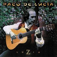 Paco De Lucia - Luzia