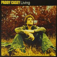 Paddy Casey - Living