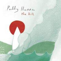 Paddy Hanna - Hill