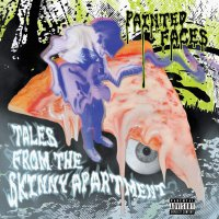 Painted Faces -Tales From The Skinny Apartment