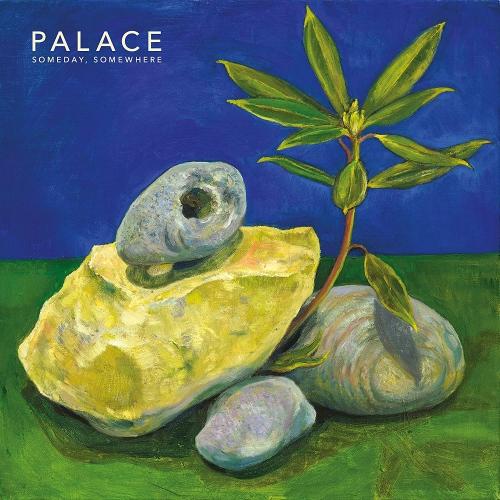 Palace - Someday, Somewhere Ep