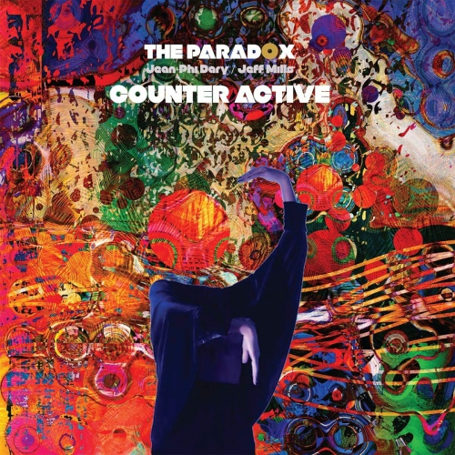 Paradox  / Jean-Phi Dary / Jeff Mills -Counter Active