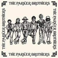 Parker Brothers -Parker Brothers