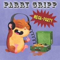 Parry Gripp -Mega Party