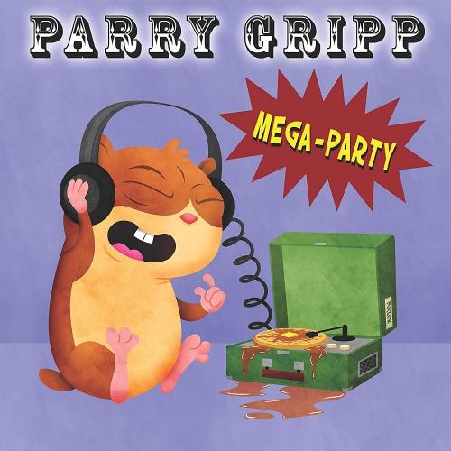 Parry Gripp - Mega Party