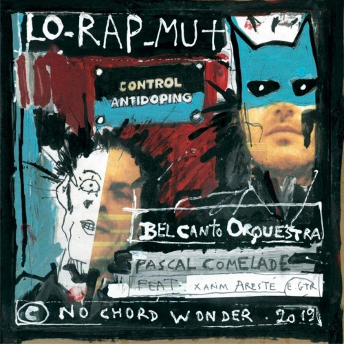 Pascal Comelade - Lo Rap Mut