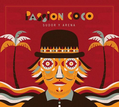 Passion Coco -Sudor Y Arena