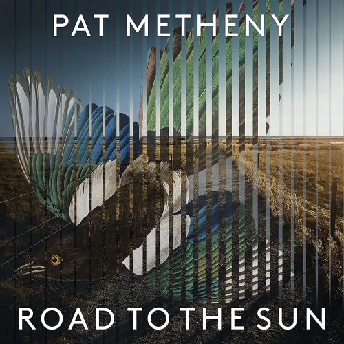 Pat Metheny -Road To The Sun