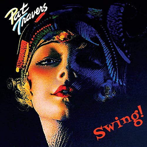 Pat Travers -Swing!