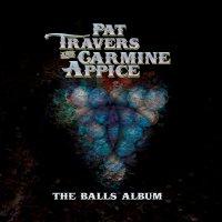 Pat Travers - The Balls Album
