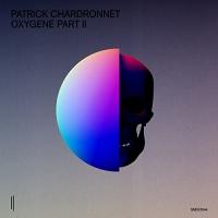 Patrick Chardronnet -Oxygene Part Ii