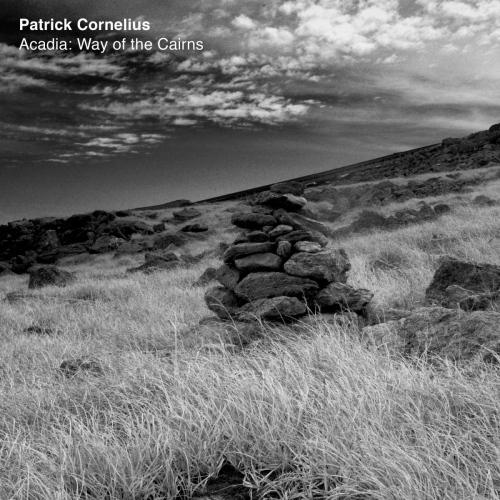 Patrick Cornelius -Acadia: Way Of The Cairns