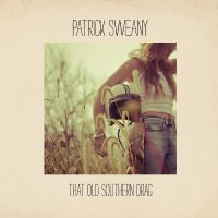 Patrick Sweany - That Old Southern Drag