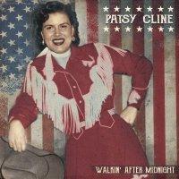 Patsy Cline -Walkin' After Midnight