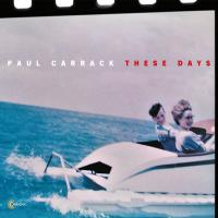 Paul Carrack -These Days