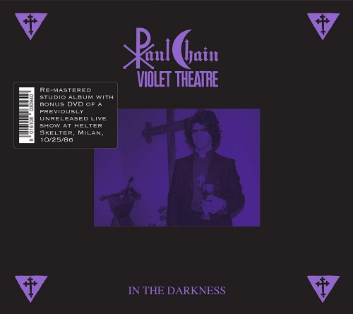 Paul Chain Violet Theatre -In The Darkness: Remastered Edition + Dvd