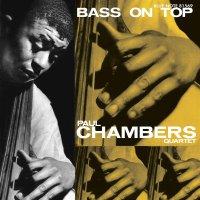 Paul Chambers -Bass On Top