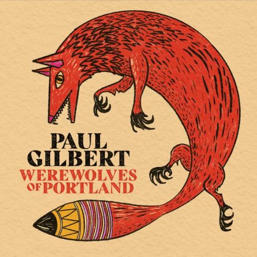Paul Gilbert - Werewolves Of Portland (Red vinyl)