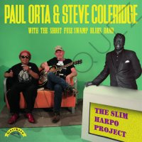 Paul Orta / Steve Coleridge - Slim Harpo Project