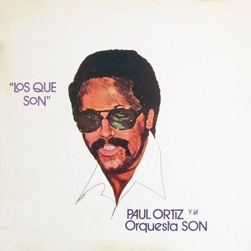 Paul Ortiz /  La Orquesta Son - Los Que Son