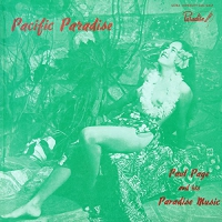 Paul Page And His Paradise Music - Pacific Paradise