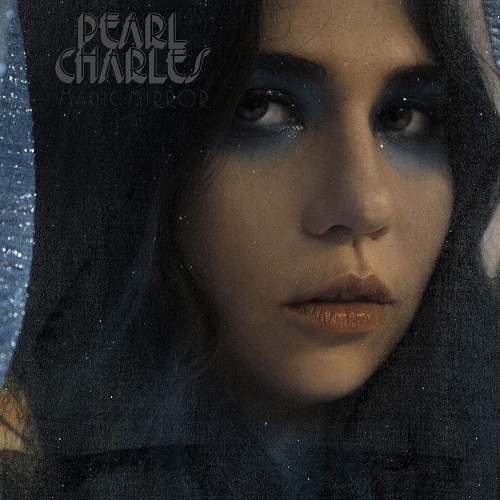 Pearl Charles -Magic Mirror