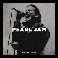 Pearl Jam -Bridging The Gap