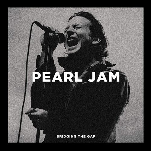 Pearl Jam -Bridging The Gap