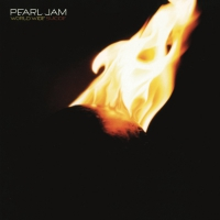 Pearl Jam - World Wide Suicide B/w Life Wasted