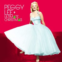 Peggy Lee -Ultimate Christmas