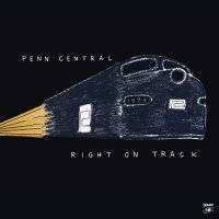Penn Central -Right On Track