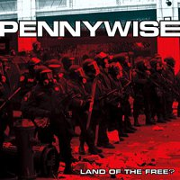 Pennywise -Land Of The Free?