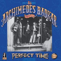 Per Tjernberg  &  Archidemes Badkar -Perfect Time