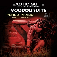 Perez Prado & Orchestra - Exotic Suite Of The Americas / Voodoo Suite