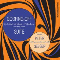 Pete Seeger - Goofing-Off Suite