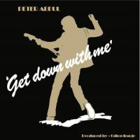 Peter Abdul -Get Down With Me