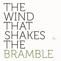 Peter Broderick - The Wind That Shakes The Bramble