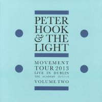 Peter Hook And The Light - Movement Tour 2013 - Live In Dublin The Academy 22/11/13 - Volume Two