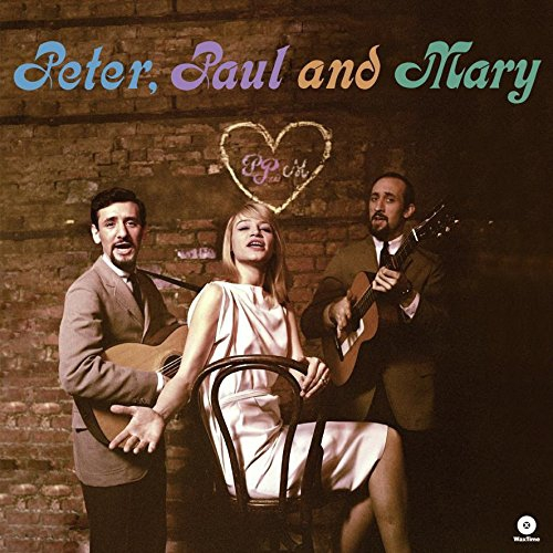 Peter Paul Amp Mary Peter Paul And Mary Debut Album