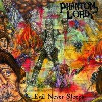 Phantom Lord -Evil Never Sleeps
