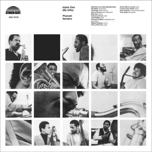 Pharoah Sanders - Izipho Zam My Gifts
